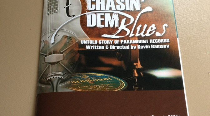 Chasin' Dem Blues as a Historical Music Consultant with Playwright Kevin Ramsey