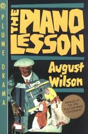 "August Wilson's ""The Piano Lesson"" Analyzed by Angie Mack Reilly"